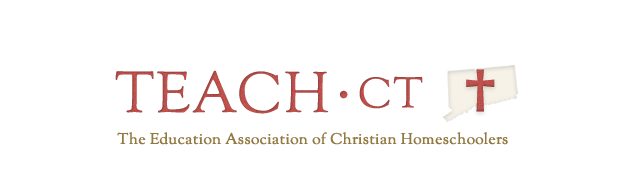TEACH CT - The Education Association of Christian Homeschoolers